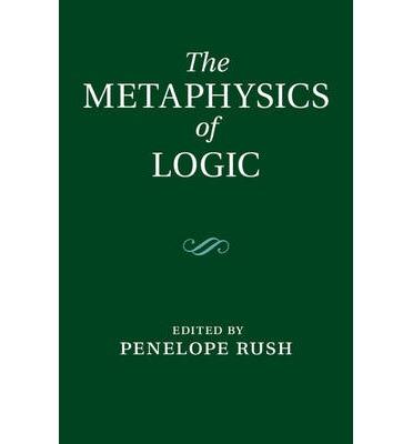 The Metaphysics Of Logic 3am Magazine
