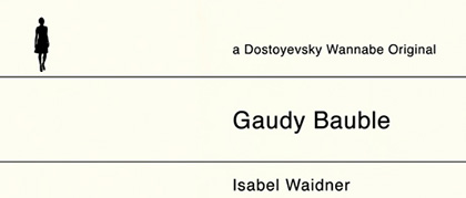 gaudy bauble review