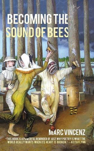 Becoming the Sound of Bees