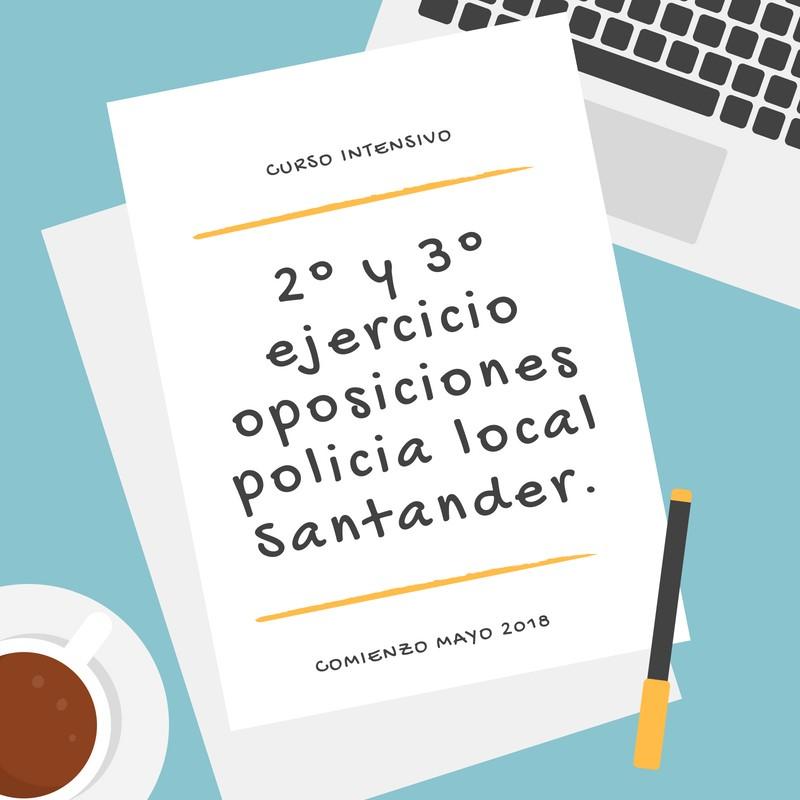 2-y-3-ejercicio-oposiciones-policia-local-Santander. Curso Intensivo 2 y 3 ejercicio oposiciones policia local Santander