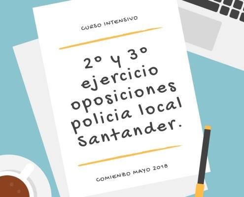 2 y 3 ejercicio oposiciones policia local Santander.