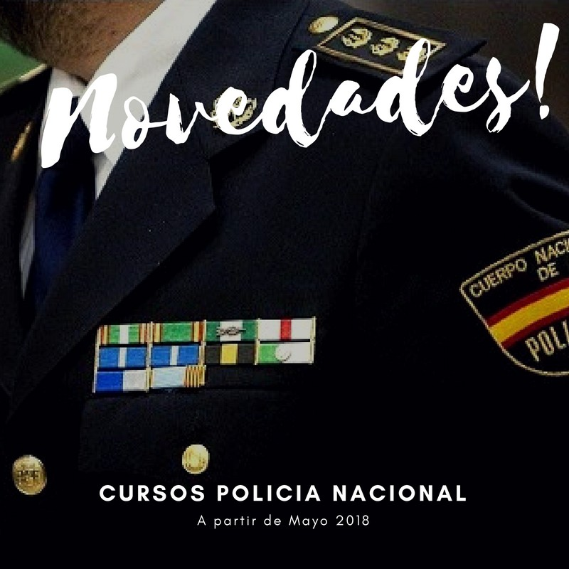 Novedades curso oposición policia nacional 2018, preparacion ...