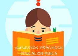 Supuestos-practicos-oposicion-maestros-Educacion-Fisica-2019 Programacion didactica educacion fisica
