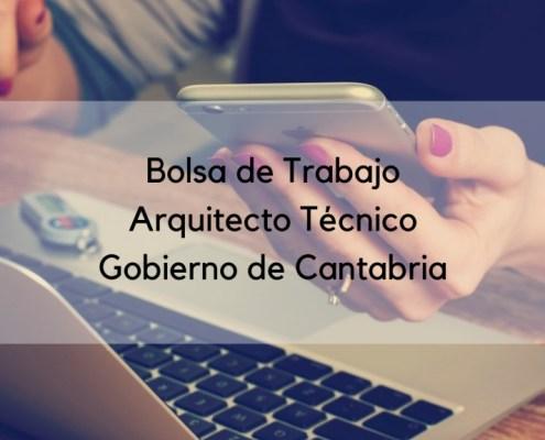Lista definitiva bolsa interinos Arquitecto Tecnico Cantabria