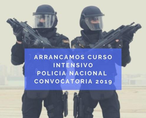 Arrancamos curso intensivo oposicion policia nacional 2019
