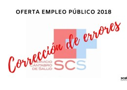 Correccion-errores-Oferta-Empleo-Publico-2018-SCS Convocatoria Oposiciones SCS OPE 2017