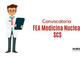 Convocatoria-oposicion-SCS-FEA-Medicina-Nuclear-Valdecilla-2019 Fecha examen oposicion Auxiliar Administrativo SCS