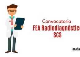 Convocatoria-oposicion-SCS-FEA-Radiodiagnostico-Valdecilla-2019 Fecha examen oposicion Auxiliar Administrativo SCS