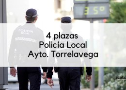 4-plazas-Policia-Local-Cantabria-Torrelavega Convocatoria Oposiciones Tecnico Planta Hidrologica