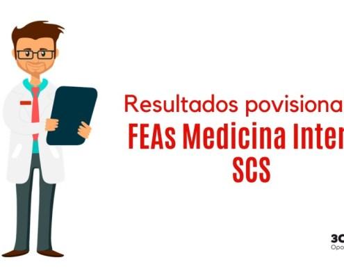 Resultados provisionales examen FEA Medicina Interna SCS