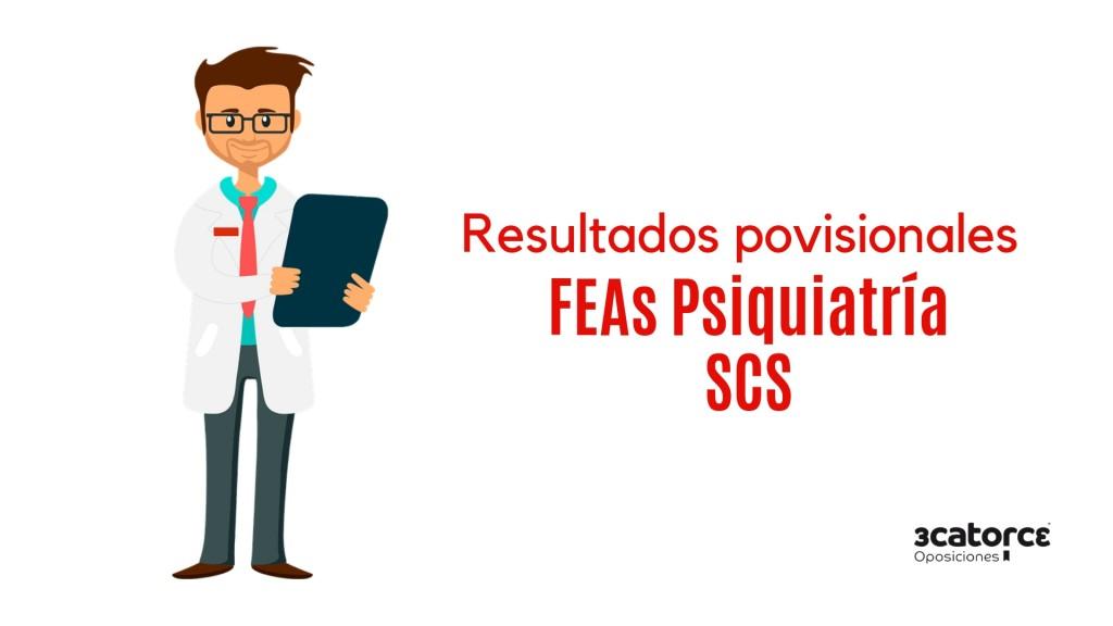 Resultados-provisionales-examen-FEA-Psiquiatria-SCS-1 Resultados provisionales examen FEA Psiquiatria SCS