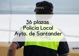 36-plazas-policia-local-Santander-2019_1-1 Oposiciones Hacienda: plazas, requisitos y tipos de examen en la convocatoria