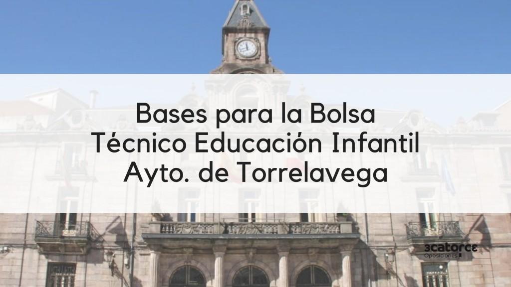 Bases-bolsa-Tecnico-Educacion-Infantil-Torrelavega-Cantabria Bases bolsa Tecnico Educacion Infantil Torrelavega Cantabria