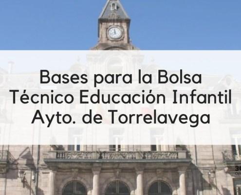 Bases bolsa Tecnico Educacion Infantil Torrelavega Cantabria