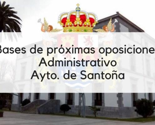 Bases oposicion Administrativo Santoña 2019