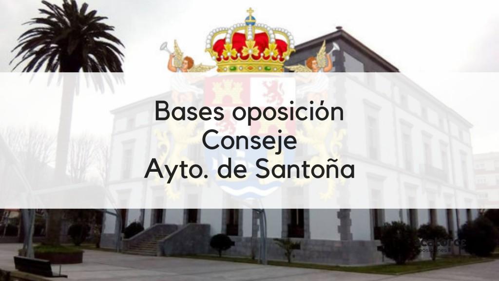 Bases-oposicion-Conserje-Santoña-2019 Bases oposicion plazas Conserje Santoña Edificios Municipales
