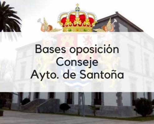 Bases oposicion plazas Conserje Santoña Edificios Municipales