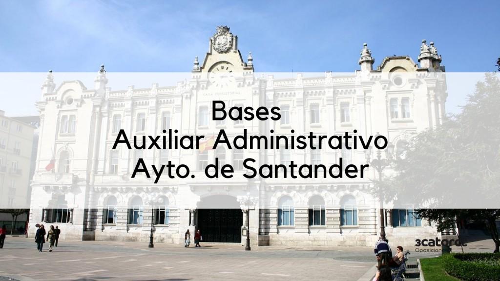 Bases-oposicion-auxiliar-administrativo-Santander-2019 Bases oposicion auxiliar administrativo Santander 2019