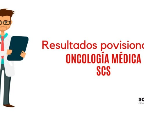 Resultados provisionales examene FEA Oncologia Medica SCS