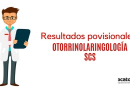 Resultados-provisionales-examene-FEA-Otorrinolaringología-SCS-1 Lista admitidos oposiciones enfemero SCS