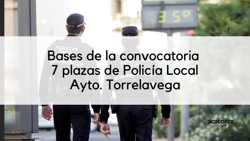 Bases-7-plazas-Policia-Local-Torrelavega-2019 Bases 7 plazas Policia Local Torrelavega 2019