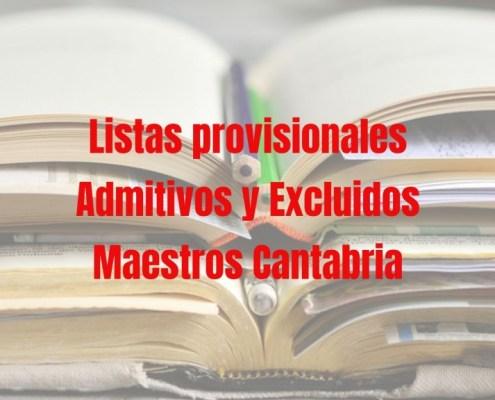 Lista admitidos provisional maestros 2019 Cantabria