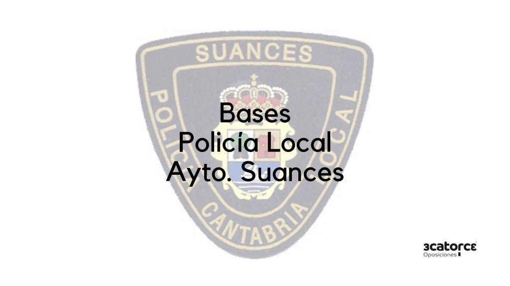 Bases-oposicion-Policia-Local-Suances-2019 Bases oposicion Policia Local Suances 2019