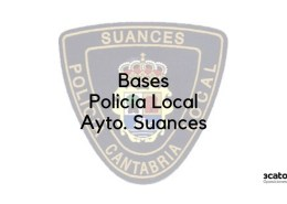 Bases-oposicion-Policia-Local-Suances-2019 Amplizacion plazas Policia Local Camargo