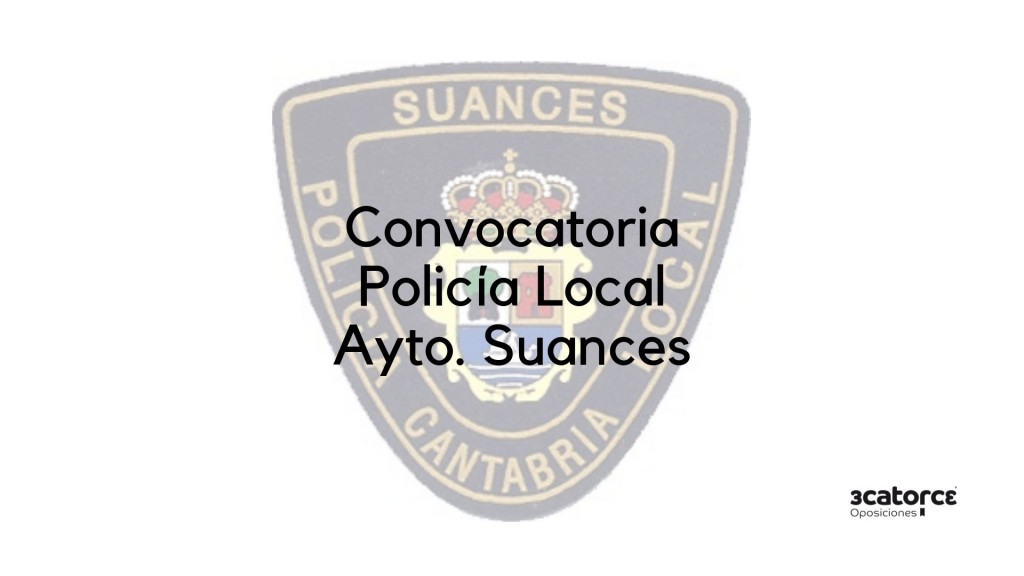 Convocatoria-Policia-Local-Suances-2019 Convocatoria Policia Local Suances 2019