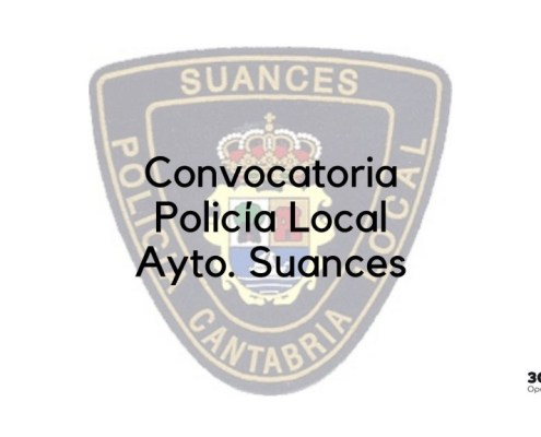 Convocatoria Policia Local Suances 2019