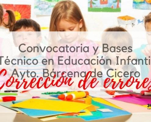 Correccion errores oposicion Tecnico Educacion Infantil Barcena de Cicero Cantabria