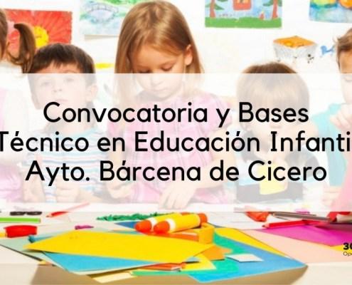Oposicion Tecnico Educacion Infantil Barcena de Cicero Cantabria