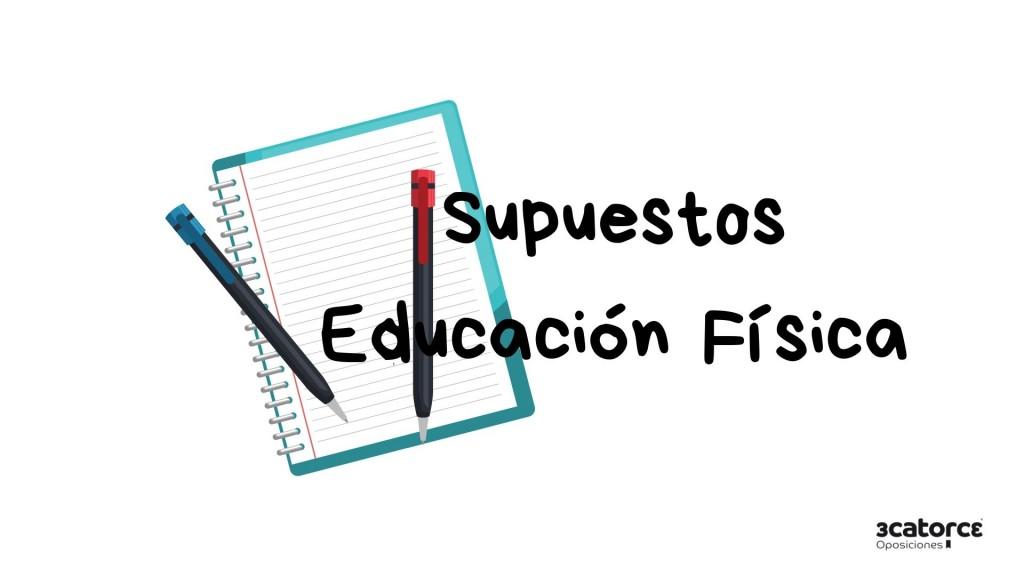 Examen-supuestos-educacion-fisica-Cantabria-2019 Examen supuestos educacion fisica Cantabria 2019