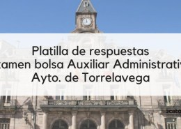 Plantilla-respuestas-bolsa-Auxiliar-Administrativo-Torrelavega-2019 Oposiciones Administrativo Ayuntamiento Santander