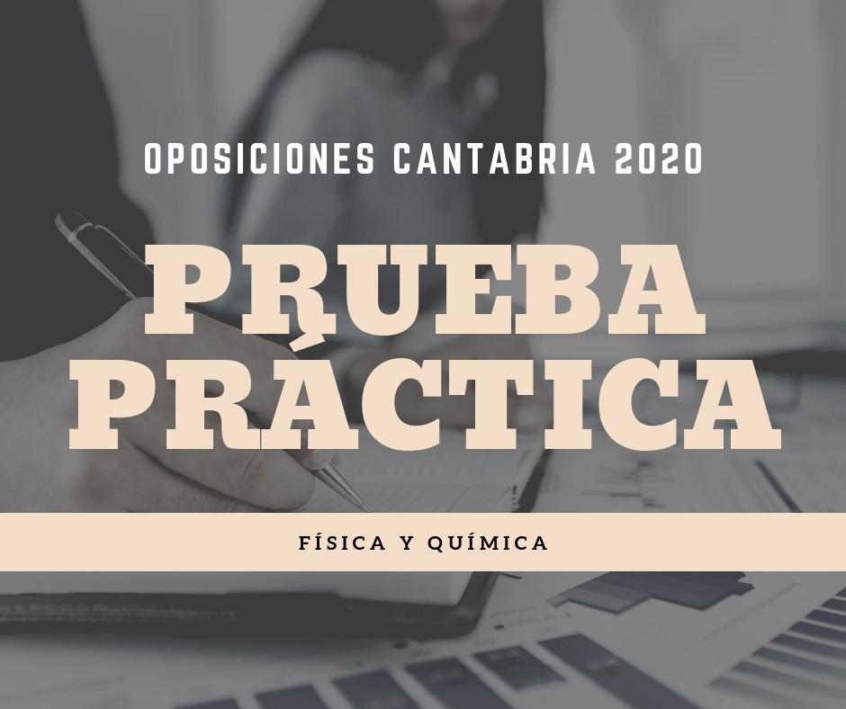 Prueba-practica-oposiciones-Fisica-Quimica-Cantabria Prueba practica oposiciones Fisica Quimica Cantabria