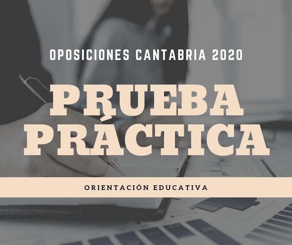 Prueba-practica-oposiciones-Orientacion-Educativa-Cantabria Prueba practica oposiciones Orientacion Educativa Cantabria