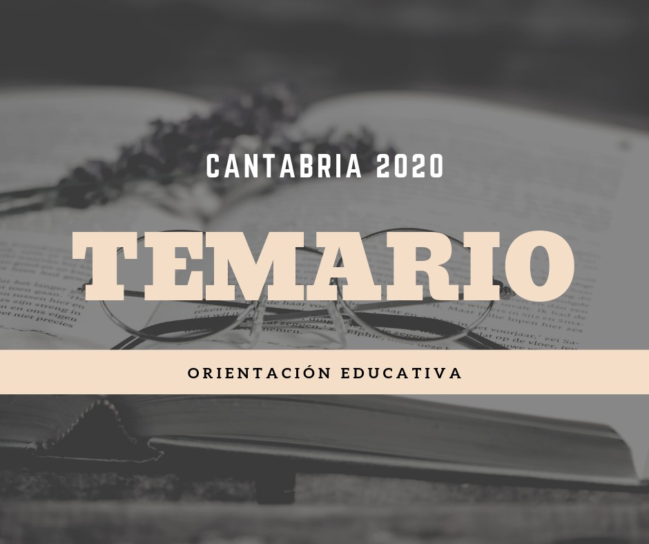 Temario-Oposiciones-Orientacion-Educativa-Cantabria-2020 Temario Oposiciones Orientacion Educativa Cantabria 2020