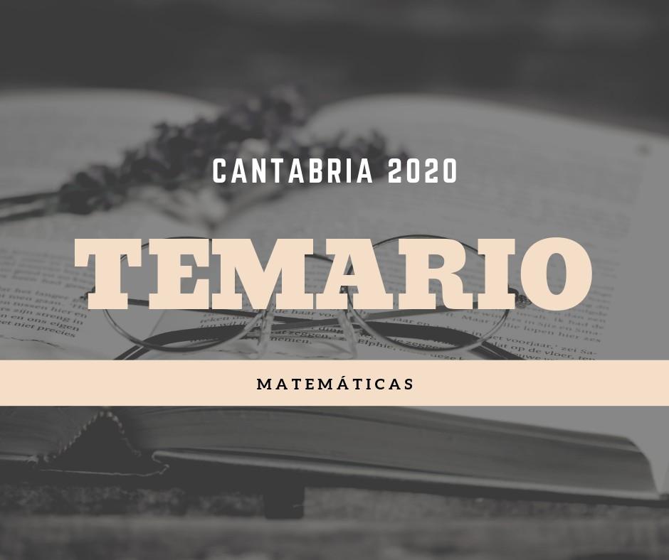 Temario-oposiciones-Matematicas-Cantabria-2020 Temario oposiciones Matematicas Cantabria 2020