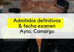 Admitidos-definitivos-Policia-Local-Camargo-y-fecha-primer-ejercicio-1 Decreto que establece el coeficiente reductor de edad jubilacion policias locales