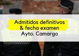 Admitidos-definitivos-Policia-Local-Camargo-y-fecha-primer-ejercicio-1 4 plazas Policia Local 2019 Cantabria Torrelavega