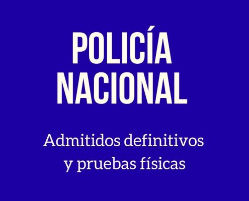Lista admitidos definitivos Policia Nacional 2019