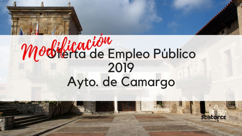 Modificacion-Oferta-Empleo-Publico-Camargo-2019 Modificacion Oferta Empleo Publico Camargo 2019