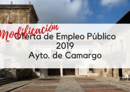 Modificacion-Oferta-Empleo-Publico-Camargo-2019 Convocatoria oposicion Auxiliar Administrativo Ribamontan al Mar