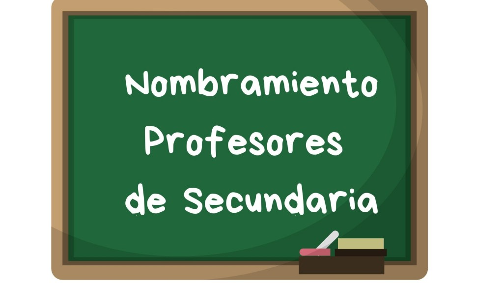 Nombramiento-profesores-secundaria-oposicion-2018 Nombramiento profesores secundaria oposicion 2018
