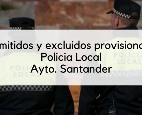 Lista admitidos provisionales Policia Local Santander 2019
