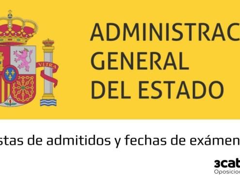 Lista provisional admitidos y fecha examen oposiciones Administracion General Estado 2019