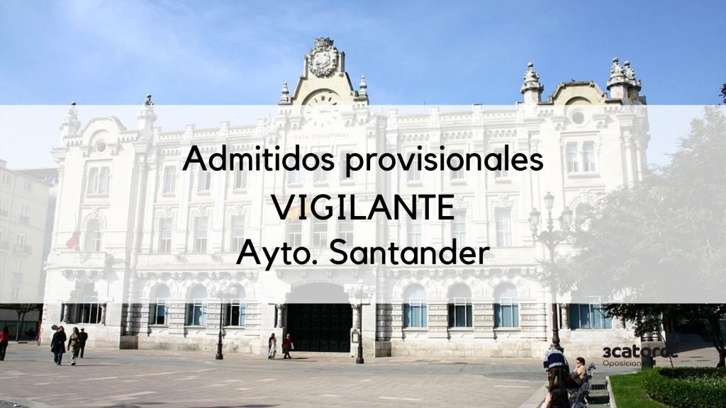 Lista-admitivos-provisionales-Vigilante-Santander-2019 Lista admitidos provisionales Vigilante Santander 2019