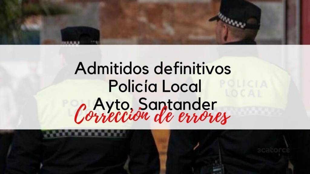 Admitidos-definitivos-Policia-Local-Santander-2020-Correccion-de-errores Admitidos definitivos Policia Local Santander 2020 Correccion de errores