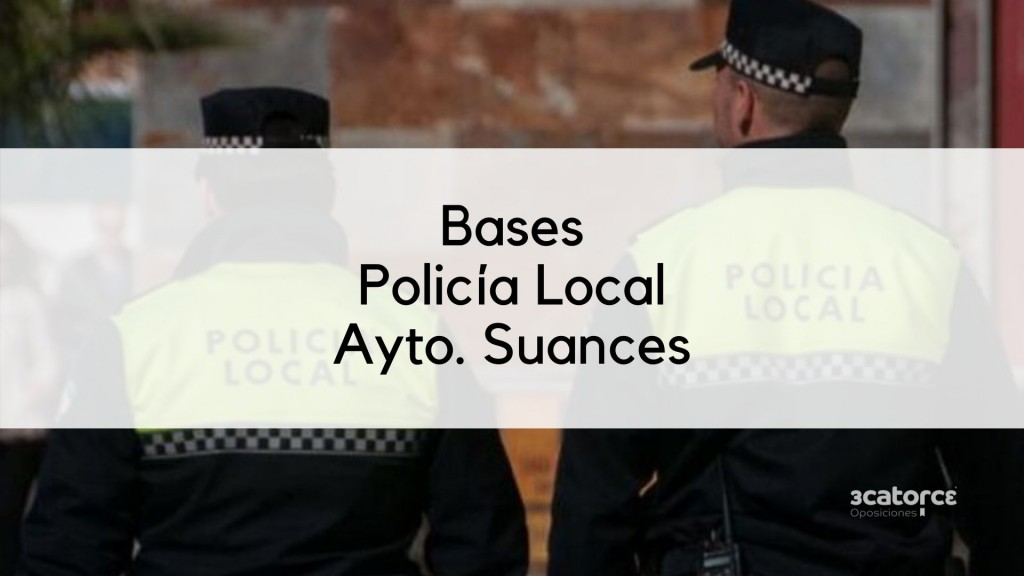 Bases-oposicion-Policia-Local-Suances-2020 Bases oposicion Policia Local Suances 2020