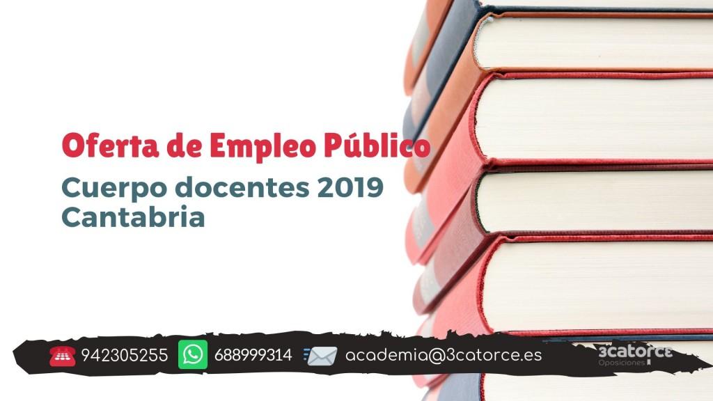 Oferta-Empleo-cuerpos-docentes-2019-Cantabria-2 Oferta Empleo cuerpos docentes 2019 Cantabria